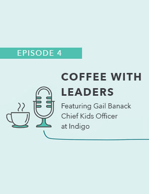 Coffee with Leaders: Episode Four – Gail Banack