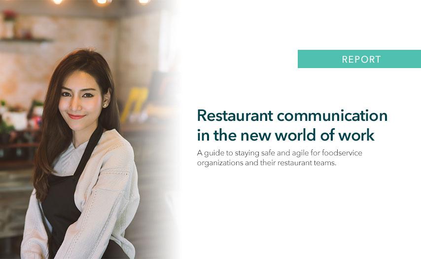 Restaurant communication in the new world of work