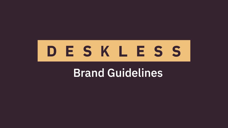 DESKLESS - Brand Guidelines for Press cover