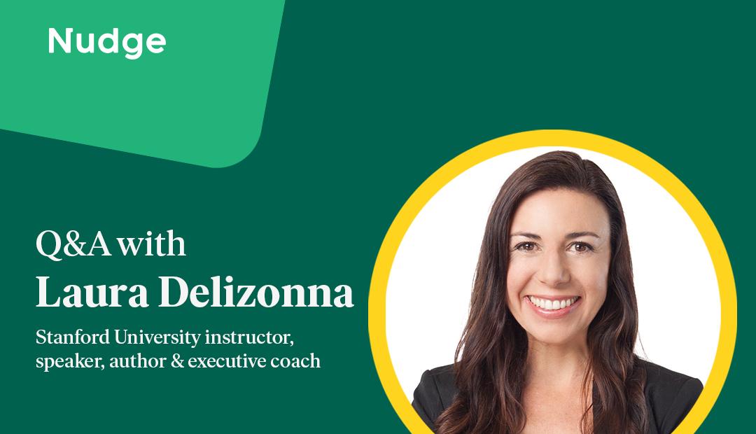 Laura Delizonna on psychological safety | Nudge