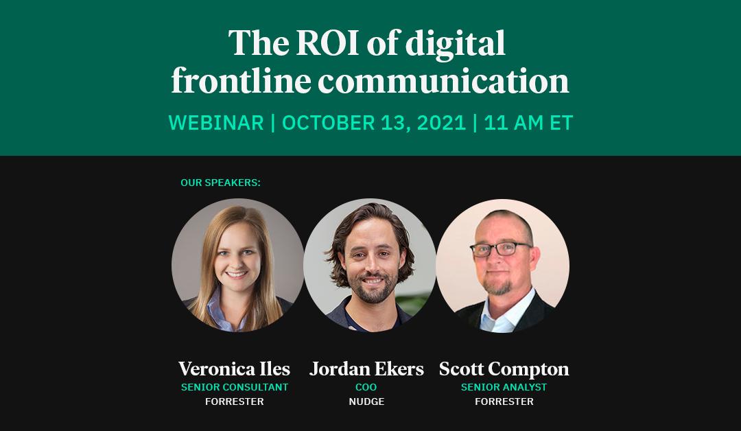 [WEBINAR] What's the ROI of digital frontline communication?